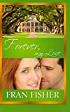 Forever, My Love, Fran Fisher, 1477401563