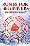 Runes for Beginners: A Guide to Reading Runes in