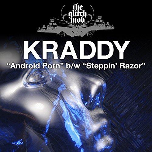 Android Porn / Steppin' Razor