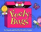 Feely Bugs, David A. Carter, 068980119X