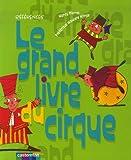 """Afficher """"Le grand livre du cirque"""""""