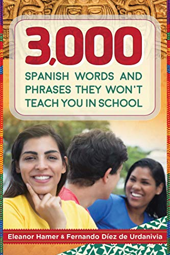 Lexicon Spanish Dictionary - 3,000 Spanish Words and Phrases They Won't Teach You in School (Skyhorse Pocket Guides)