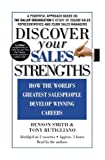 img - for Discover Your Sales Strengths: How the World's Greatest Salespeople Develop Winning Careers by Benson Smith (2003-02-01) book / textbook / text book