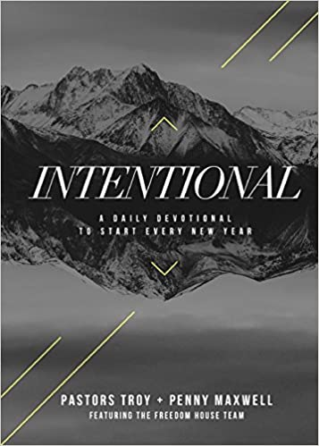 Intentional: A Daily Devotional To Start Every New Year: Troy ...