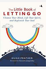 The Little Book of Letting Go Kindle Edition