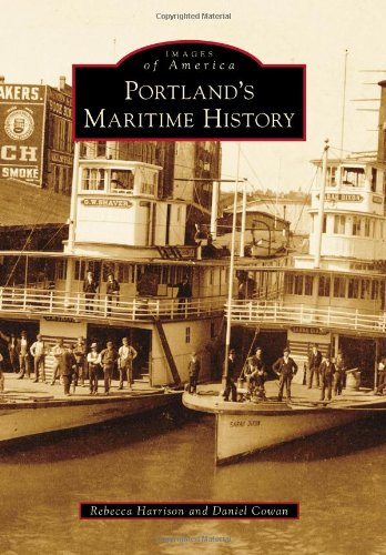 Portland's Maritime History (Images of America)