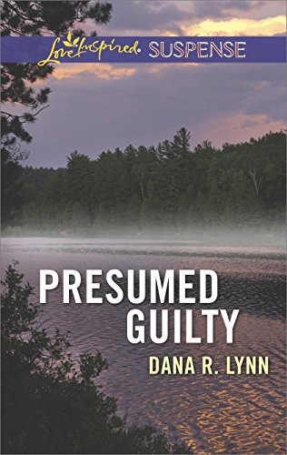 Presumed Guilty: Faith in the Face of Crime (Love Inspired Suspense)