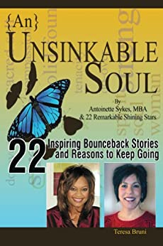 Unsinkable Soul: From Fear to Fabulous by [Bruni, Teresa, Sykes, Antoinette]