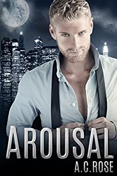 Arousal by [Rose, A.C.]