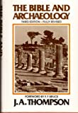The Bible and Archaeology, Thompson, J. A., 0802835457
