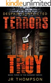 Terrors of Troy: Despair is Inflicted (Harmony Series Book 3)