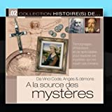 Collection Histoire(s) De... 2 - Da Vinci Code, Anges & Demons: A La Source Des Mysteres by CD Tempo (2011-03-09)