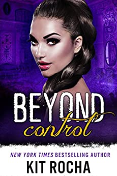 Beyond Control (Beyond, Book 2) by [Rocha, Kit]