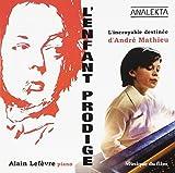 L'Enfant Prodige: L'Incroyable Destinee D'Andre Ma by Alain Lefevre (2010-04-20)