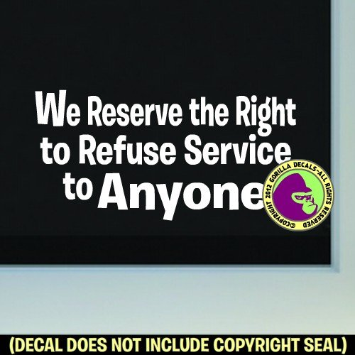 refuse service sign - 7
