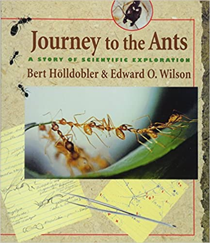 Amazon.com: Journey to the Ants: A Story of Scientific Exploration ...