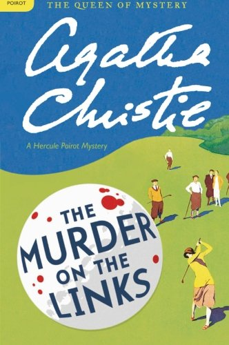 The Murder on the Links: A Hercule Poirot Mystery (Hercule Poirot Mysteries) (Poirot Murder On The Orient Express 2017)