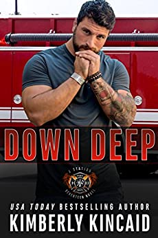 Down Deep: A Station Seventeen Engine Novel by [Kincaid, Kimberly]