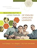 Reaching Out to Latino Families of English Language Learners (Professional Development) by Campos David Delgado Rocio Soto Huerta Maria Esther (2011-01-01) Paperback