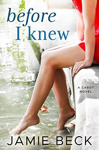 Before I Knew (The Cabots Book 1) cover