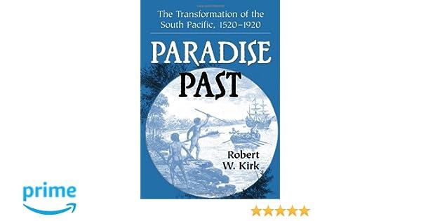 paradise past kirk robert w