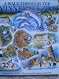 A Walk Through the Minnesota Zoo, Jeanne M. Gangelhoff and Bradford Belk, 0963500619