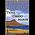 Herman Melville: Typee, Omoo, Mardi