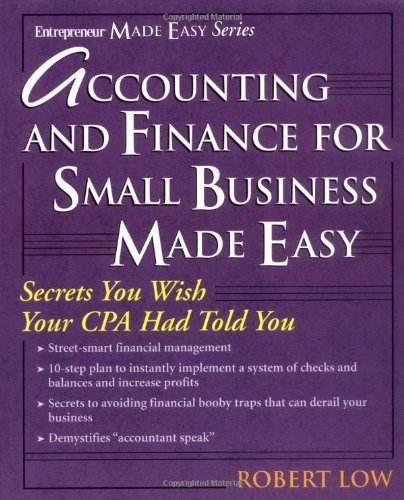 Accounting and Finance for  Small Business Made Easy (Entrepreneur Made Easy)