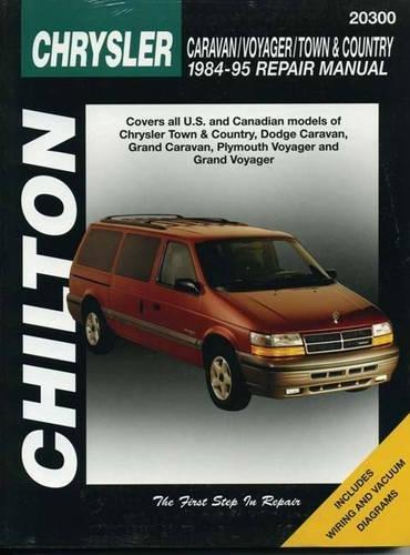 Chilton's Chrysler Caravan, Voyager, and Town & Country, 1984-1995 Repair Manual