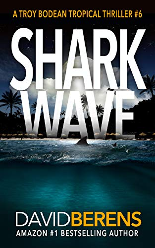 Pdf Mystery Shark Wave (A Troy Bodean Tropical Thriller Book 6)
