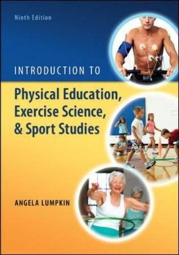 Introduction to Physical Education, Exercise Science, and Sport Studies by Brand: McGraw-Hill Humanities/Social Sciences/Languages