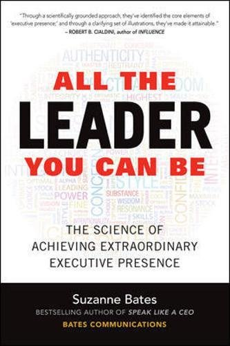 All the leader you can be the science of achieving extraordinary all the leader you can be the science of achieving extraordinary executive presence suzanne bates 9781259585777 amazon books fandeluxe Image collections