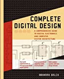 Complete Digital Design, Mark Balch, 0071737707