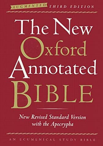 The New Oxford Annotated Bible with the Apocrypha, Augmented Third Edition, New Revised Standard Version, (Oxford Annotated Bible Apocrypha)