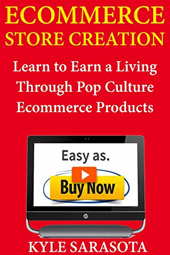Ecommerce Store Creation: Learn to Earn a Living Through  Pop Culture Ecommerce Products