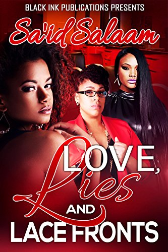 Love, Lies & Lacefronts: A Southern Love Story