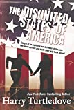 The Disunited States of America (Crosstime Traffic)