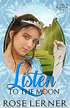 Listen to the Moon (Lively St. Lemeston Book 3) by [Lerner, Rose]