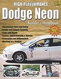 High-Performance Dodge Neon Builder's Handbook