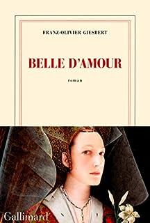 Belle d'amour, Giesbert, Franz-Olivier