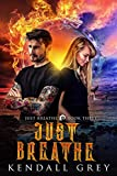Just Breathe (A Just Breathe Novel Book 3)