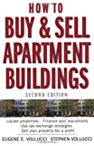 How to Buy and Sell Apartment Buildings, Eugene E. Vollucci and Stephen Vollucci, 0471653438
