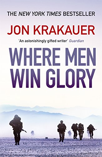 Where Men Win Glory: The Odyssey of Pat Tillman (English Edition)