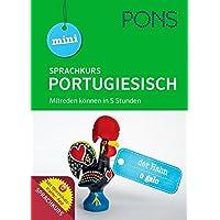 PONS Mini-Sprachkurs Portugiesisch: Mitreden können in 5 Stunden! Mit Audio-Training und Wortschatztrainer-App. (PONS Mini-Sprachkurse)
