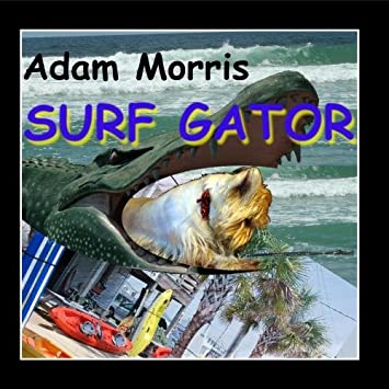 Adam Morris - Surf Gator - Amazon.com Music