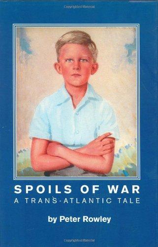 Download Spoils of War: A Trans-Atlantic Tale PDF