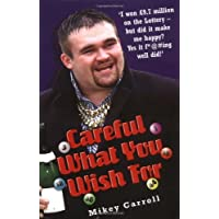 Careful What You Wish for: The Story of Michael Carroll's Lottery Win
