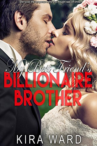 My Best Friend's Billionaire Brother (Billionaire Romance) (Meg Watson Billionaire Brothers compare prices)