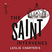 The Saint Intervenes: The Saint, Book 13 | Leslie Charteris