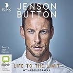 Jenson Button: Life to the Limit | Jenson Button